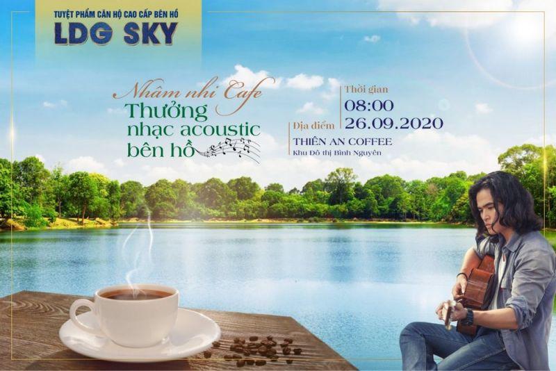 NHÂM NHI CAFE, SỰ KIỆN CUỐI TUẦN, LDG SKY, NHẠC ACOUSTIC, NHÀ ĐIỀU HÀNH LDG SKY, NHÀ MẪU LDG SKY, THIÊN AN COFFEE